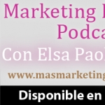 Marketing Personal Podcast con Elsa Paola Atencia